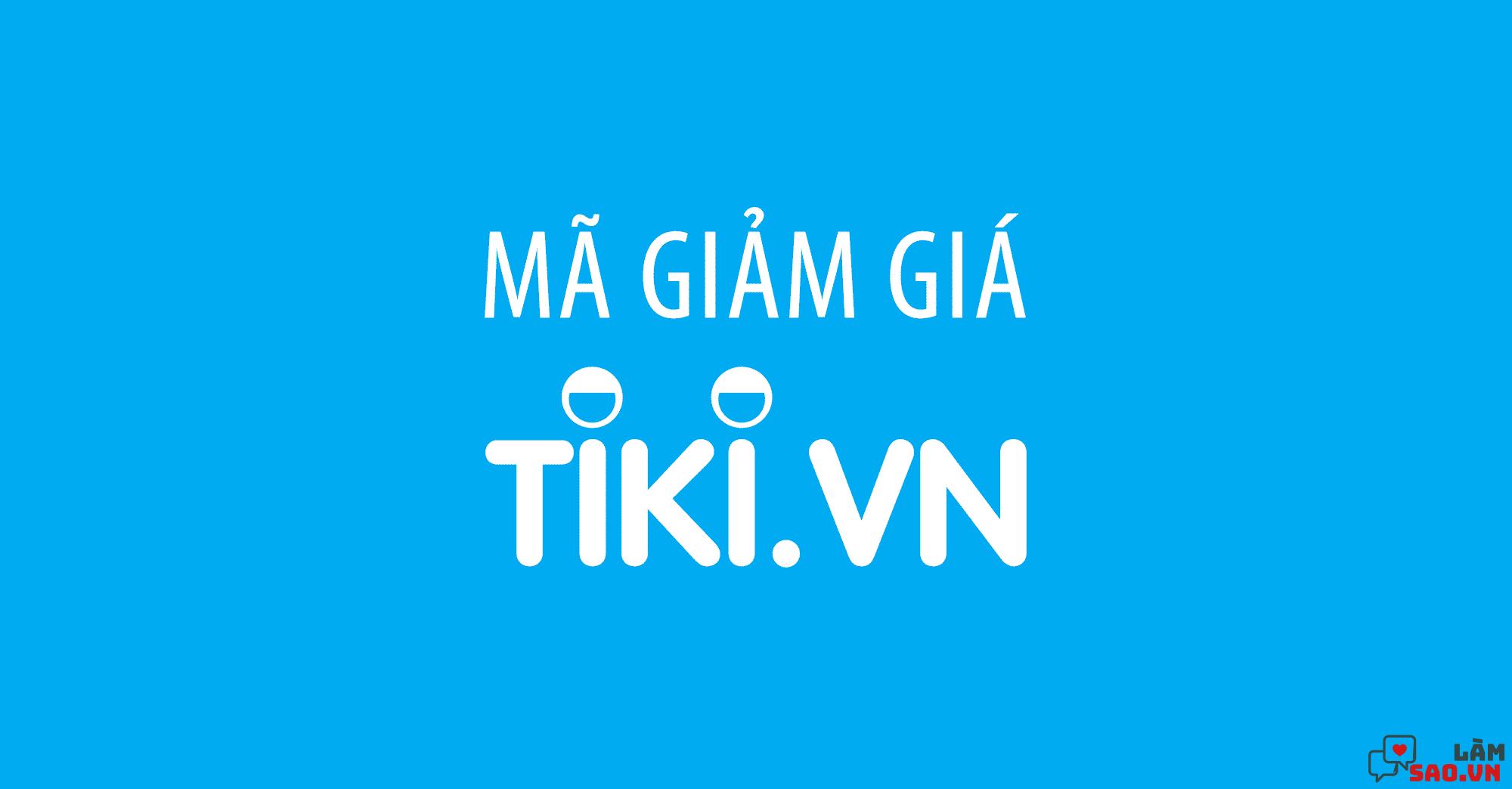 Mã giảm giá Tiki